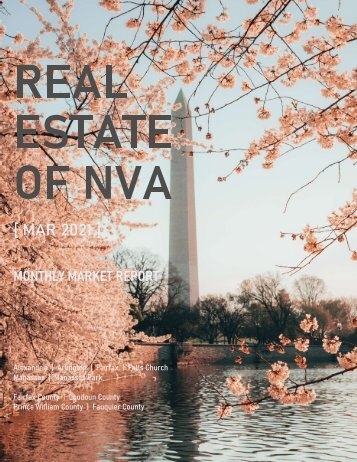 2021-03 -- Real Estate of Northern Virginia Market Report - March 2021 Real Estate Trends - Michele Hudnall
