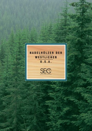 Nadelhölzer Der - Softwood Export Council