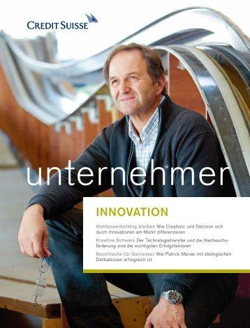 INNOVATION - Credit Suisse - Unternehmer Magazin