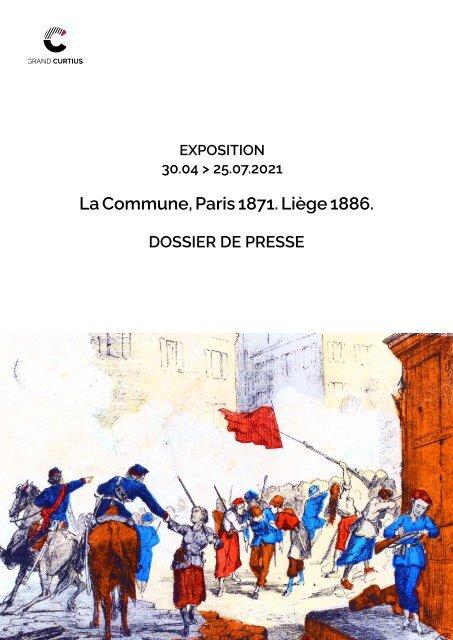 Dossier de presse - La Commune, Paris 1871. Liège 1886