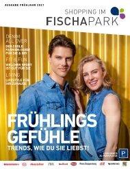 FISCHAPARK Magazin - Frühjahr 2021