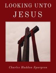 Looking Unto Jesus by Spurgeon