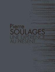 Pierre Soulages - Une expérience au présent