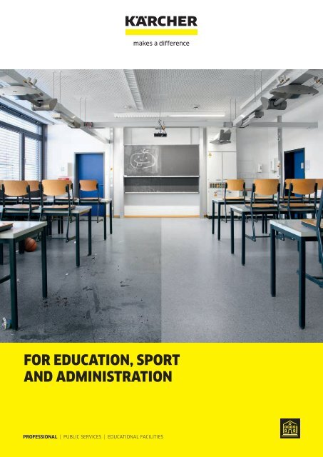 FOR EDUCATION, SPORT AND ADMINISTRATION
