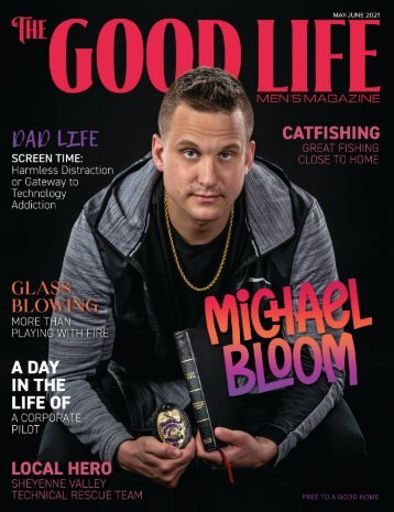 The Good Life – May-June 2021
