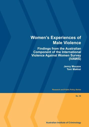 Women's experiences of male violence : findings from the Australian ...