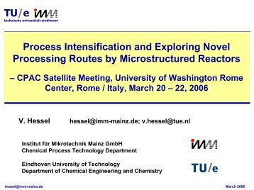 TU/e Process Intensification and Exploring Novel Processing Routes ...