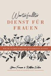 Gloria Furman & Kathleen Nielson (Hrsg.): Worterfüllter Dienst für Frauen