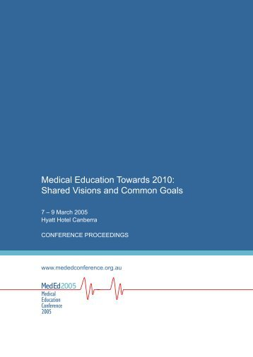 Medical Education Towards 2010 - Medical Deans Australia & New ...