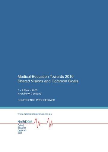 Medical Education Towards 2010 - Medical Deans Australia & New ...