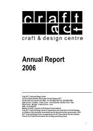Craft ACT: Craft + Design Centre: 2006 Annual Report