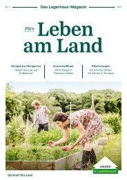 Fürs Leben am Land – das Lagerhaus-Magazin  02/2021