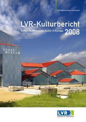 LVR-Kulturbericht 2008 - Landschaftsverband Rheinland