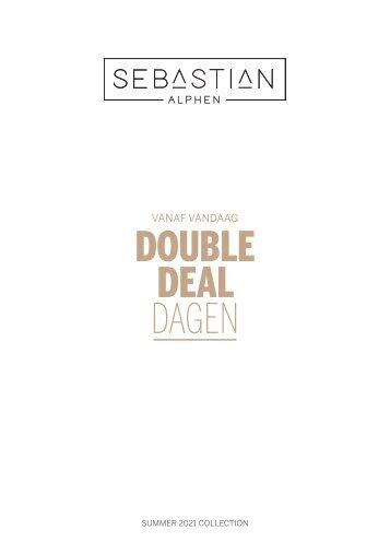 Double Deal Dagen Sebastian