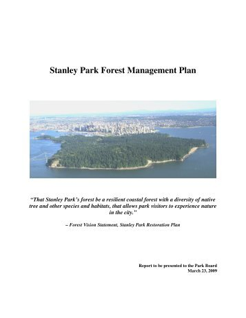 Stanley Park Forest Management Plan - March 10 - City of Vancouver