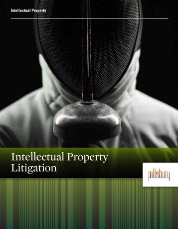 Intellectual Property Litigation - Pillsbury Winthrop Shaw Pittman LLP