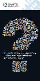 Din guide till Sveriges vägmärken, trafiksignaler, vägmarkeringar ...