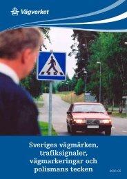 Sveriges vägmärken, trafiksignaler, vägmarkeringar ... - Forarskolan.se