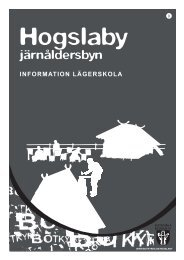 Kort beskrivning av Hogslaby besöken - Boka kultur i Botkyrka ...