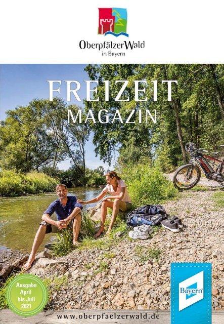 Freizeitmagazin Oberpfälzer Wald Frühjahr 2021