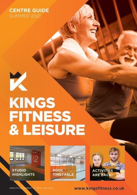 Kings Fitness & Leisure Guide Summer 2021