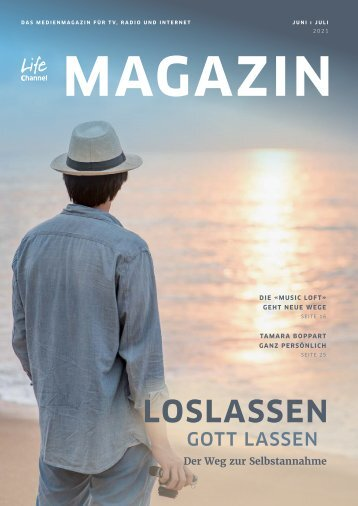 Life Channel Magazin Juni/Juli 2021