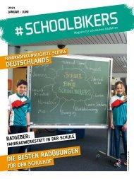 #schoolbikers - Magazin für schulisches Radfahren — Ausgabe 1/2021