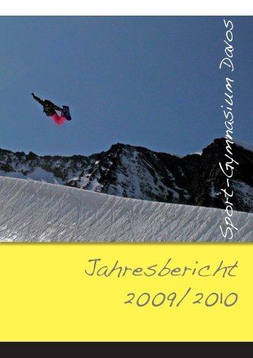 Jahresbericht 2009/10 - Schweizerisches Sport-Gymnasium Davos