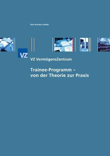 Trainee-Programm - VZ VermögensZentrum