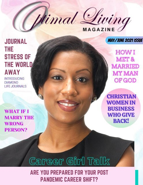 Optimal Living Magazine : Spring 2021 Christian Women in Business Who Give Back Issue