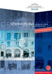 Sicherheit mit Glas Innovative Produkte - ECKELT GLAS Gmbh