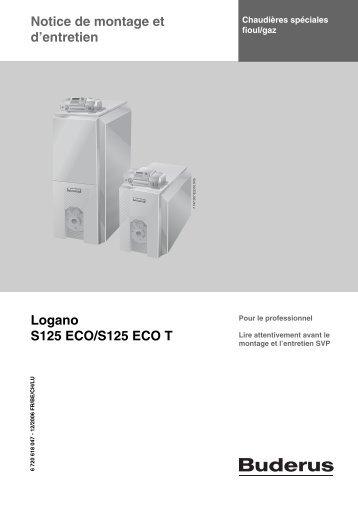 Notice de montage et d'entretien Logano S125 ECO/S125 ... - Buderus