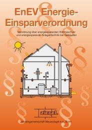 EnEV Energie- Einsparverordnung EnEV Energie