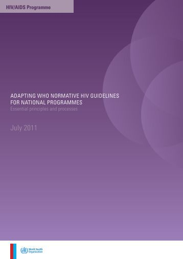 Adapting WHO normative HIV guidelines for national programmes ...