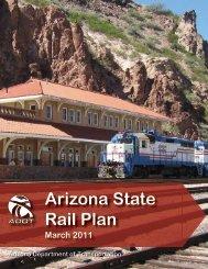 2011 Arizona State Rail Plan - Arizona Department of Transportation