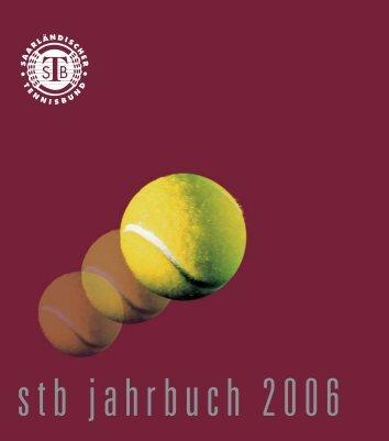 Stb Jahrbuch 2006 - Saarländischer Tennisbund
