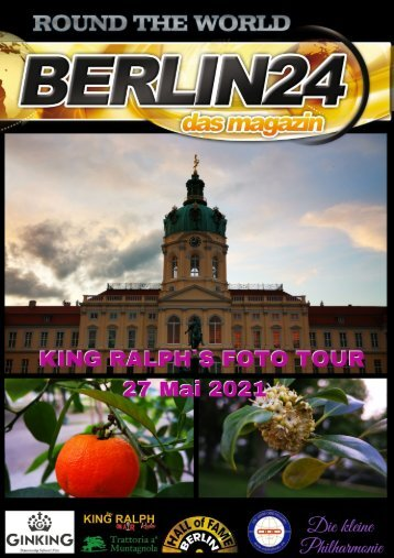 King Ralph´s Foto Tour -  Berlin Charlottenburg - Schlosspark und Allee