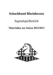 Saisonheft zum Jugendspielbetrieb 2012/2013 - Schachbund ...