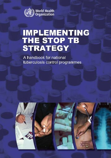 Tuberculosis handbook - World Health Organization