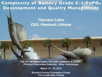 Complexity of Battery Grade C-LiFePO4 Development and