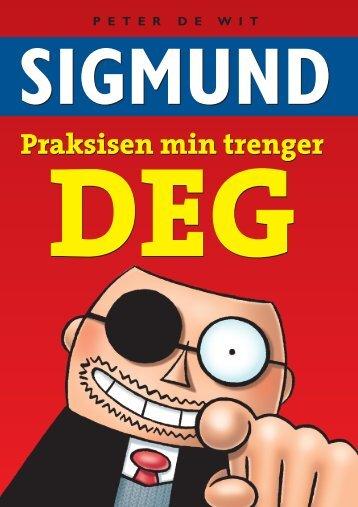 Dr Sigmund-Praksisen min trenger deg