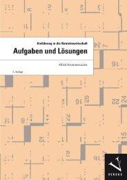 Leseprobe: Alfred Krummenacher: Einführung in die Betriebswirtschaft: Aufgaben und Lösungen