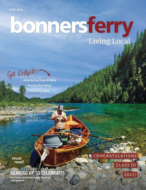 June 2021 Bonners Ferry Living Local