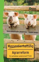 Agrarreform statt Massentierhaltung - BUND für Umwelt und ...