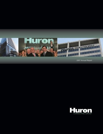 Huron Consulting Group Inc. 2007 Annual Report