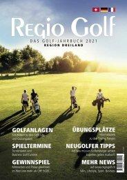 Regio Golf Jahrbuch 2021 - Golfen im Dreiland