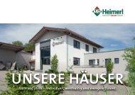 Max Heimerl Bau - Unsere Häuser