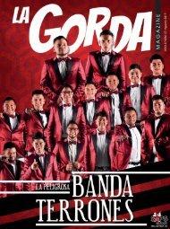 La Gorda Magazine Año 5 Edición Número 57 Agosto 2019 Portada: Banda Terrones