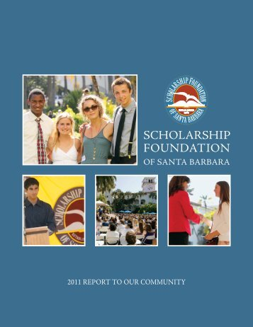 2011 - Scholarship Foundation of Santa Barbara