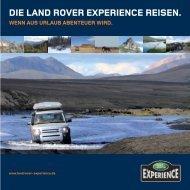 die land rover experience reisen. wenn aus urlaub abenteuer wird.